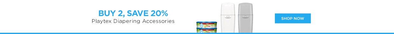 Playtex Buy 2 Save 20% Diapering Accessories