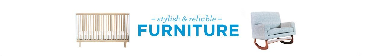 stylish and reliable. furniture