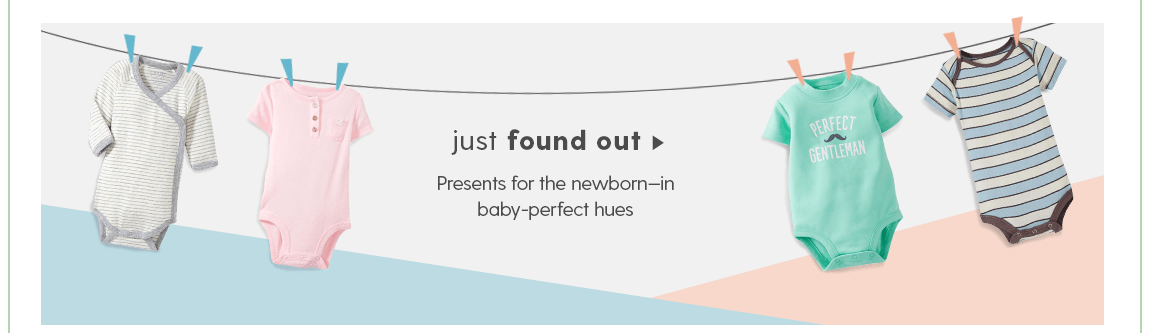 JUST FOUND OUT Presents for the newborn - in baby-perfect hues