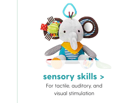 Sensory Skills For tactile, auditory, and visual stimulation