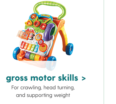 Gross Motor Skills For crawling, head turning, and supporting weight