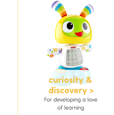 Curiosity & Discovery For developing a love of learning