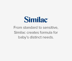 Similac From standard to sensitive, Similac creates formula for baby's distinct needs.