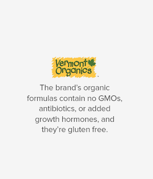 VermontOrganics The brand's organic formulas contain no GMOs, antibiotics, or added growth hormones, and they're gluten free.
