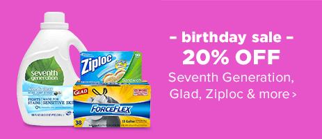 Birthday Sale - 20% OFF Seventh Generation Glad, Ziploc and more