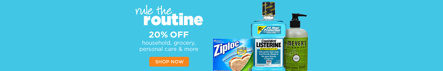 Rule the Routine 20% off household, grocery, personal care & more