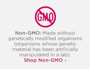 Non-GMO Made without genetically modified organisms (organisms whose genetic material has been artificially manipulated in a laboratory through genetic engineering).