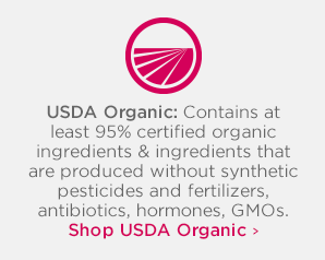 USDA Organic This certification applies to products that contain at least 95% certified organic ingredients, and ingredients that are produced without the use of synthetic pesticides and fertilizers, antibiotics, hormones, genetically modified organisms, or radiation.