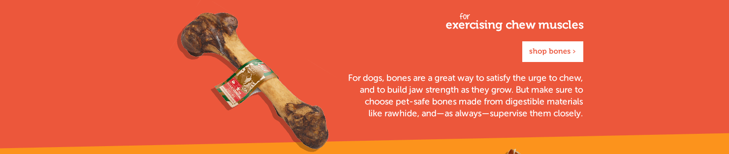 These varieties provide a satisfying snap when eaten, which appeals to your pet's natural predatory instincts. Plus, they're super easy to break into pieces, so you can choose a portion proportional to their size.