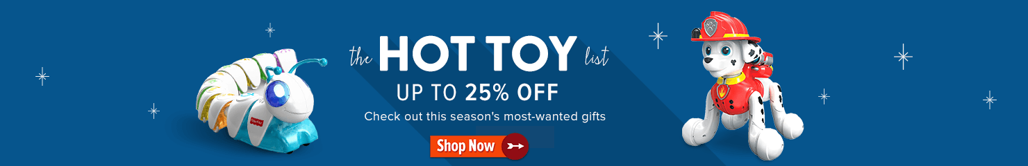 Up to 25% off the Hot Toy List
