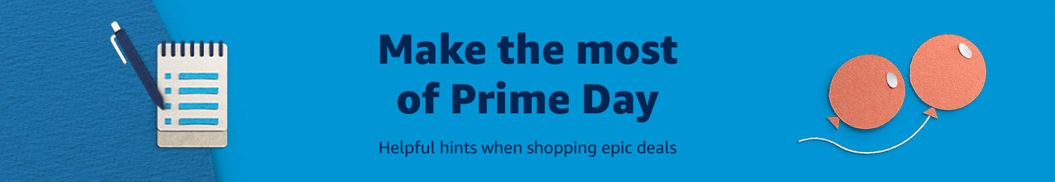 Tips and tricks for Prime Day