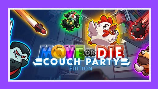 Move or Die - Couch Party Edition