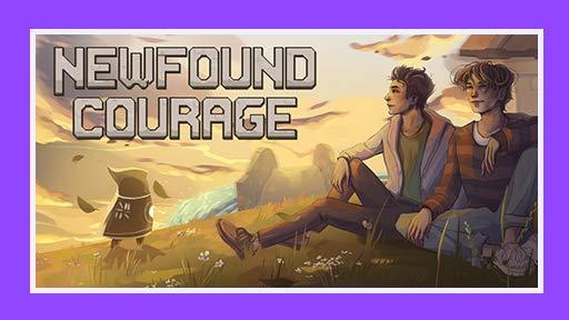 Newfound Courage: