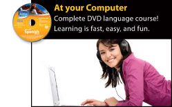 Complete DVD language course! Learning is fast, easy, and fun.