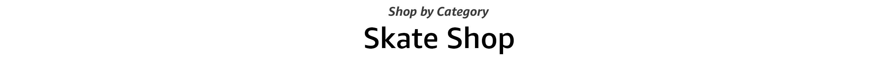 Shop by Category in Skates, Skateboards, Scooters & more