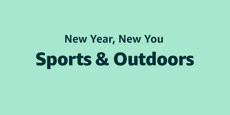 New year New You Sports and Outdoors