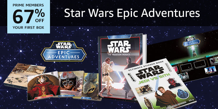 67% off your first box of Star Wars Epic Adventures
