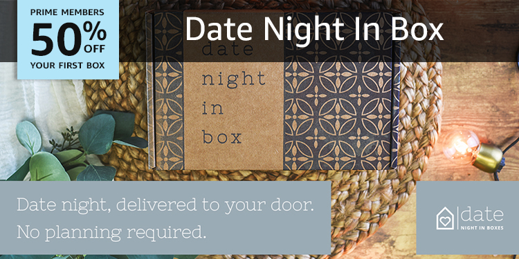 50% off your first box of Date Night In Box