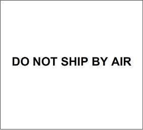 Do not ship by air label