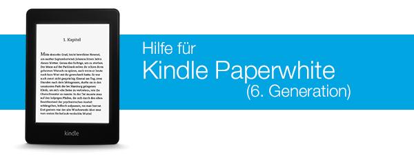 Amazon.de Hilfe: Hilfe für Kindle Paperwhite (6. Generation)