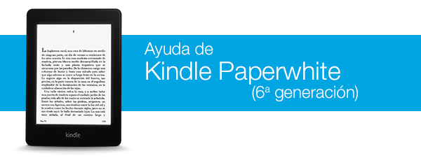 Amazon.com Help: Ayuda de Kindle Paperwhite (6ª generación)
