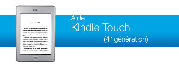Aide pour le Kindle Touch
