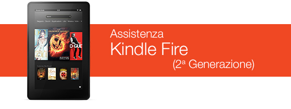 Assistenza Kindle Fire
