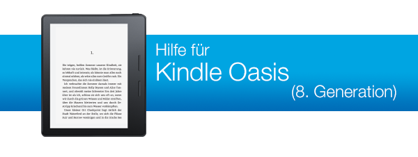 Amazon.de Hilfe: Hilfe für Kindle Oasis (8. Generation)