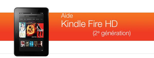 Aide pour Kindle Fire HD (ancienne g�n�ration)