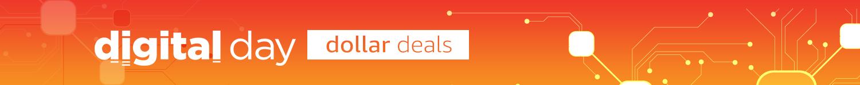 Digital Day: Dollar Deals