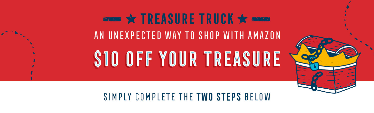 Treat yourself to $10 off your next treasure