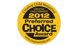 Creative Child Magazine Preferred Choice Award Winner 2012!