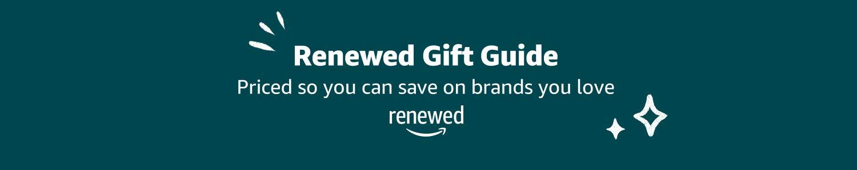 Renewed Gift Guide