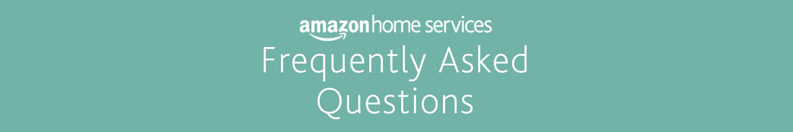 Amazon Home Services Help & FAQs