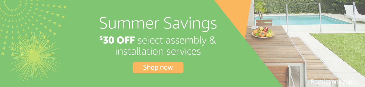 Save $30 on Select Assembly & Installation Services