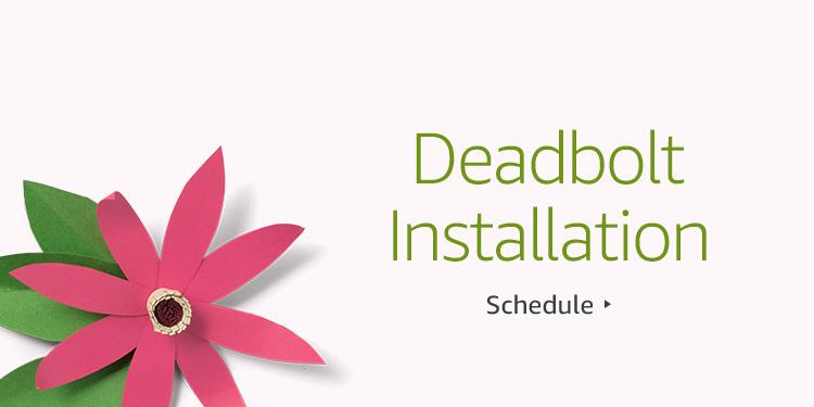 Save $30 on Deadbolt Installation