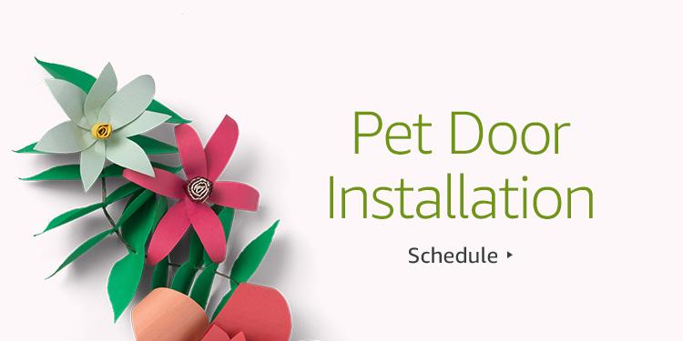 Save $30 on Pet Door Installation