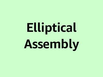 Elliptical Assembly