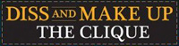 'The Clique: Diss and Make Up' game logo