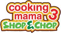 Cooking Mama 3: Shop & Chop game logo