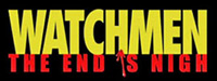 'Watchmen: The End is Nigh' game logo
