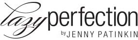 Lazy Perfection by Jenny Patinkin