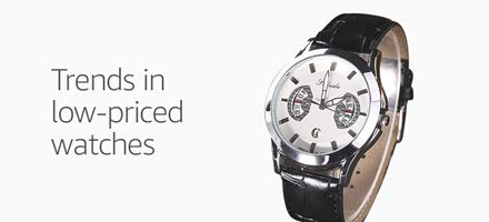 Trends in low-priced watches