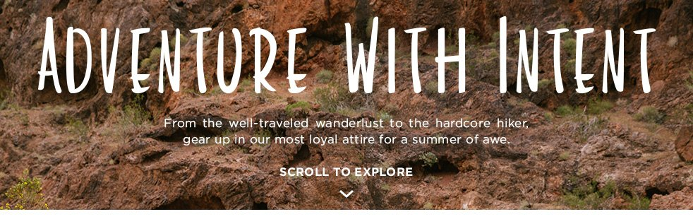 Header - Zappos Outdoor Guide - Adventure with Intent