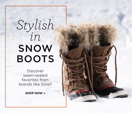 Hero-1-SnowBoots-1-18-2017 Stylish in Snow Boots. Discover seam-sealed favorites from brands like Sorel! Shop Now,