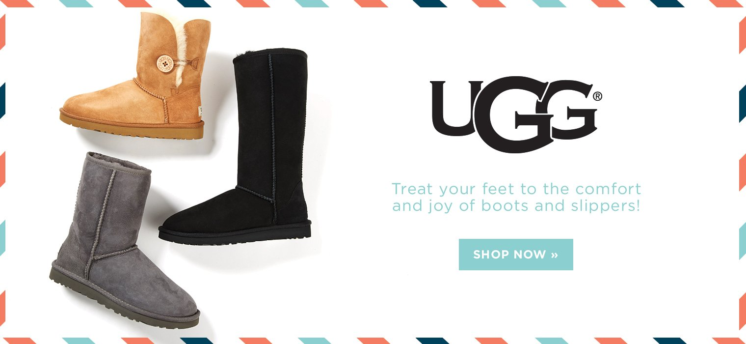 Hero-1-UGG-2016-12-05 Treat your feet to the comfort and joy of boots and slippers. Shop Now.