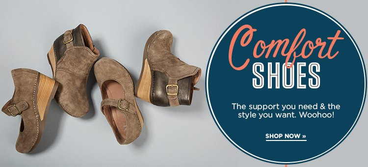 Hero-1-Comfort Shoes-2016-11-28 The support you need and the style you want. WOOHOO. Shop now.