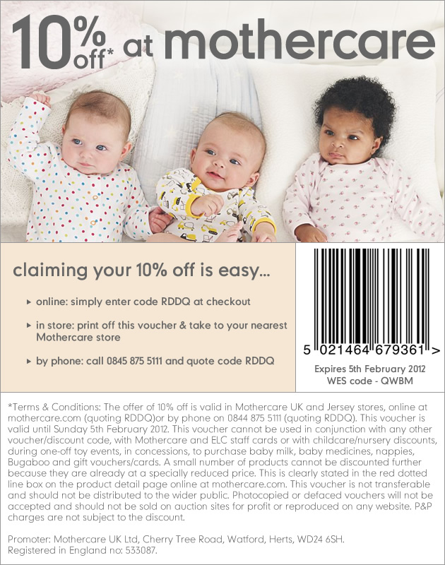We have 10 Mothercare UK coupon codes for you to choose from including 9 sales, and 1 free shipping promo code. Most popular now: Check out the Outlet Section for Big Savings. Latest offer: Shop Baby Bath Products on Mothercare UK%(14).
