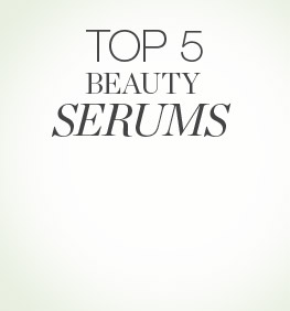Top 5 Beauty Serums
