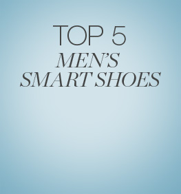 Top 5 Men's smart Shoes